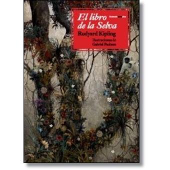 1edcfd86e El libro de la selva. Ilustrado - Rudyard Kipling -5% en libros | FNAC