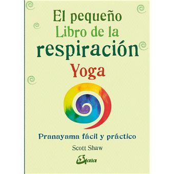 El pequeño libro de la respiración yoga