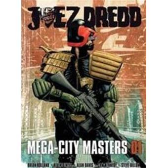 Juez Dredd. Mega-city masters 1