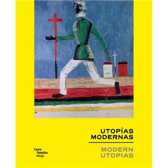 Las utopías modernas