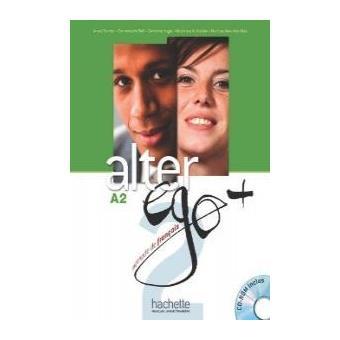 Alter EGO Plus: Livre De Leleve + CD-Rom