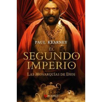Las monarquías de Dios 4. El segundo imperio