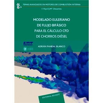 Modelado Euleriano de flujo bifásico para el cálculo CFD de chorros diésel