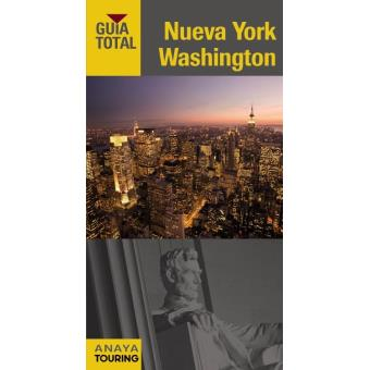 Nueva York y Washington. Guía total