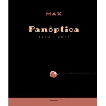 MAX: Panóptica (1973-2011)
