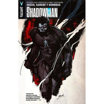 SHADOWMAN Nº 4: MIEDO, SANGRE Y SOMBRAS