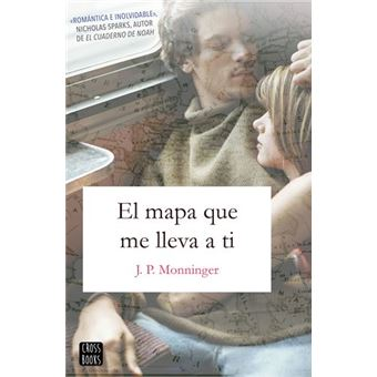 El mapa que me lleva a ti