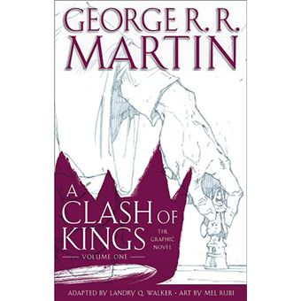 A Clash of Kings - The Graphic Novel - Volume One