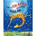 Las jirafas no pueden bailar
