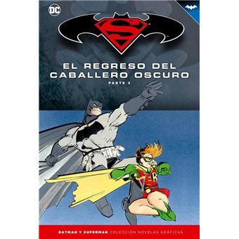 Batman y Superman - Colección Novelas Gráficas número 06: El regreso del Caballero Oscuro (Parte 2)