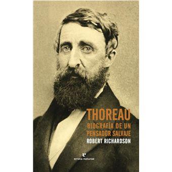 Thoreau. Biografía de un pensador salvaje