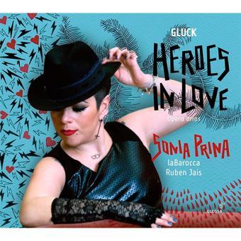 Gluck: Heroes In Love / Sonia Prina