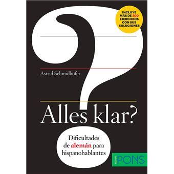 Alles klar: Dificultades de alemán para hispanohablantes