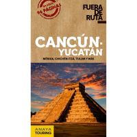 Fuera de Ruta - Cancún y Yucatán