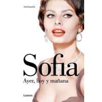 Sofía ayer, hoy y siempre