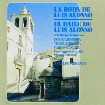 La boda de Luis Alonso / El baile de Luis Alonso