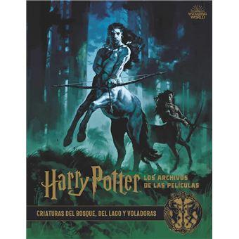 Harry Potter. Los archivos de las películas 1. Criaturas del lago y voladoras