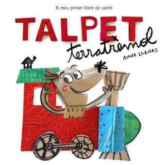El meu primer llibre de cartró - Talpet terratrèmol