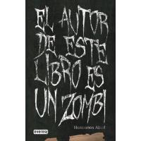 El autor de este libro es un zombie