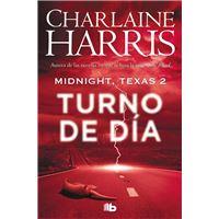 Midnight, Texas 2 - Turno de día