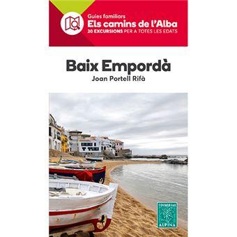 Els camins de l'Alba -Baix Empordá