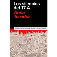 Los silencios del 17-A - La investigación de los atentados yihadistas de Barcelona y Cambrils
