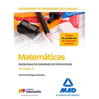 Profesores de Enseñanza Secundaria - Matemáticas - Problemas de exámenes de oposiciones - Volumen 2