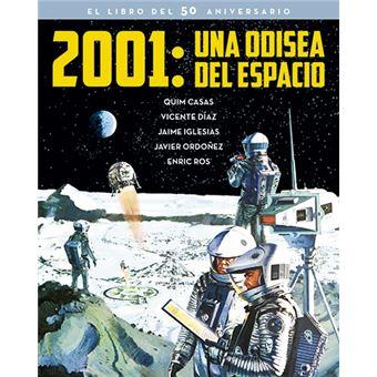 2001 - Una odisea del espacio - El libro del 50 aniversario