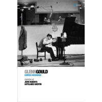 Glenn Gould, cartas escogidas