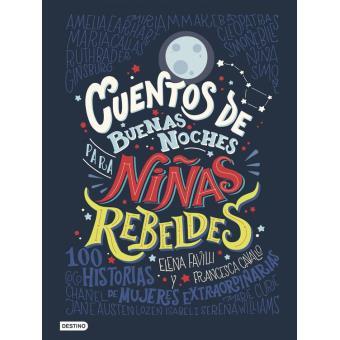 Cuentos de buenas noches para niñas rebeldes (versión española)