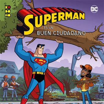 Héroes DC: Superman es un buen ciudadano