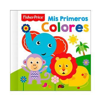 Mis primeros colores - Fisher Price