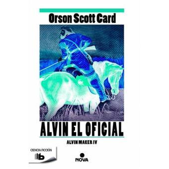 Alvin Maker4: Alvin el oficial