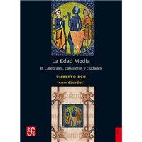 La Edad Media III - Castillos, mercaderes y poetas