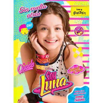 Soy Luna: Sin vuelta atrás