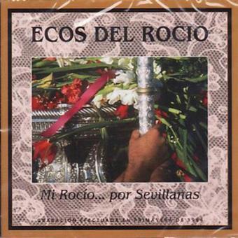 Mi Rocío... por Sevillanas