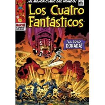 Los Cuatro Fantásticos. La Edad Dorada. Marvel Gold