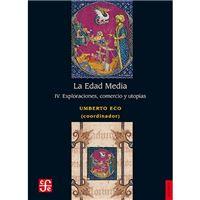 Edad Media IV - Exploraciones, comercio y utopías