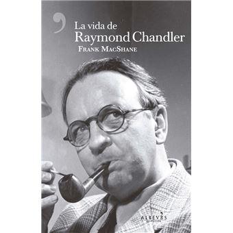 La vida de Raymond Chandler