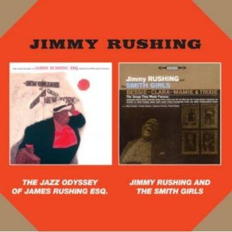 The Jazz Odyssey Of James Rushing Esq + Jimmy Rush
