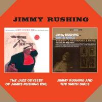 The Jazz Odyssey Of James Rushing Esq + Jimmy Rush