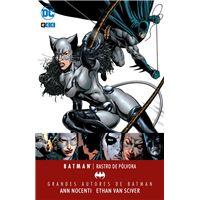 Grandes autores de Batman: Ann Nocenti y Ethan Van Sciver – Batman/ Catwoman: Rastro de pólvora
