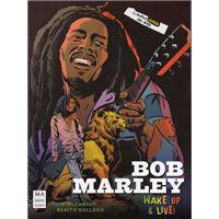 Bob Marley - Wake Up & Live! - La novela gráfica