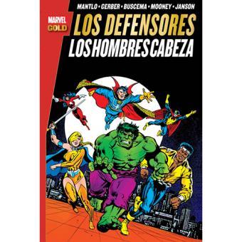 Los Defensores. Los-hombres cabeza. Marvel Gold