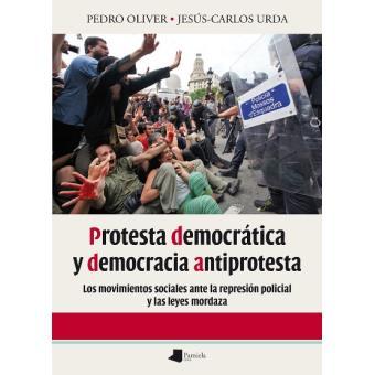 Protesta democrática y democracia antiprotesta