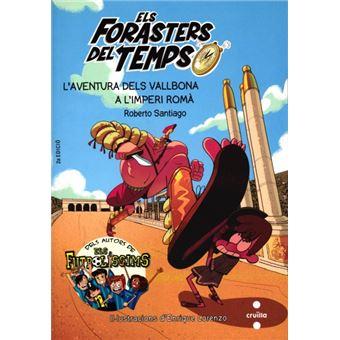 Els Forasters del Temps: L'Aventura dels Vallbona a L'Imperi Romà