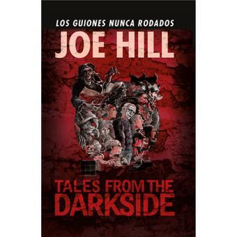 Tales From the Darkside: Los guiones nunca rodados