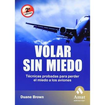 Volar sin miedo: Técnicas probadas para perder el miedo a los aviones
