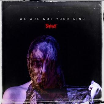 We Are Not Your Kind - 2 Vinilos