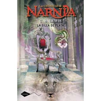 Las crónicas de Narnia 6. La silla de plata